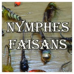 Nymphes Faisans